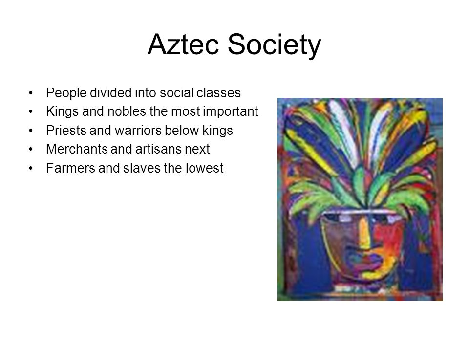 Aztec Society People divided into social classes