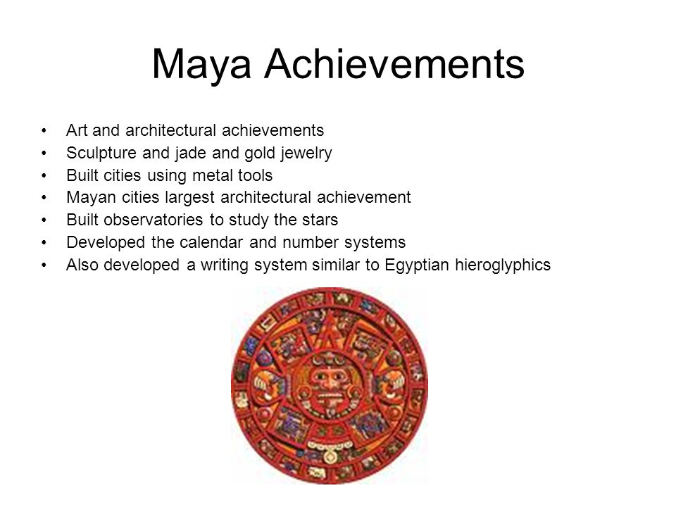 Maya Achievements Art and architectural achievements