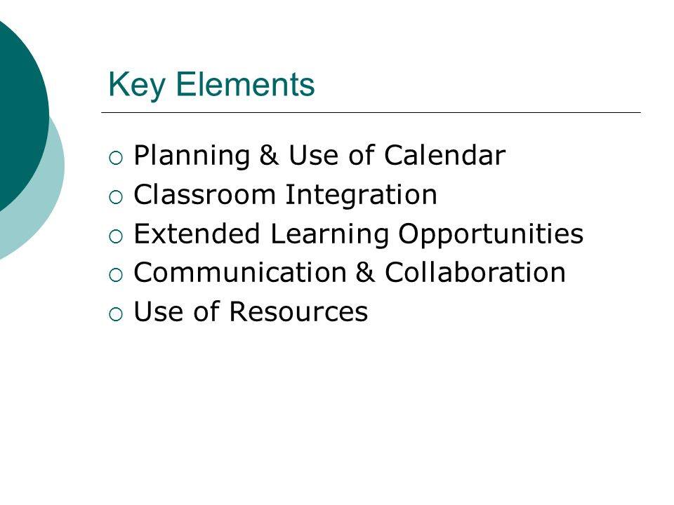 Key Elements Planning & Use of Calendar Classroom Integration