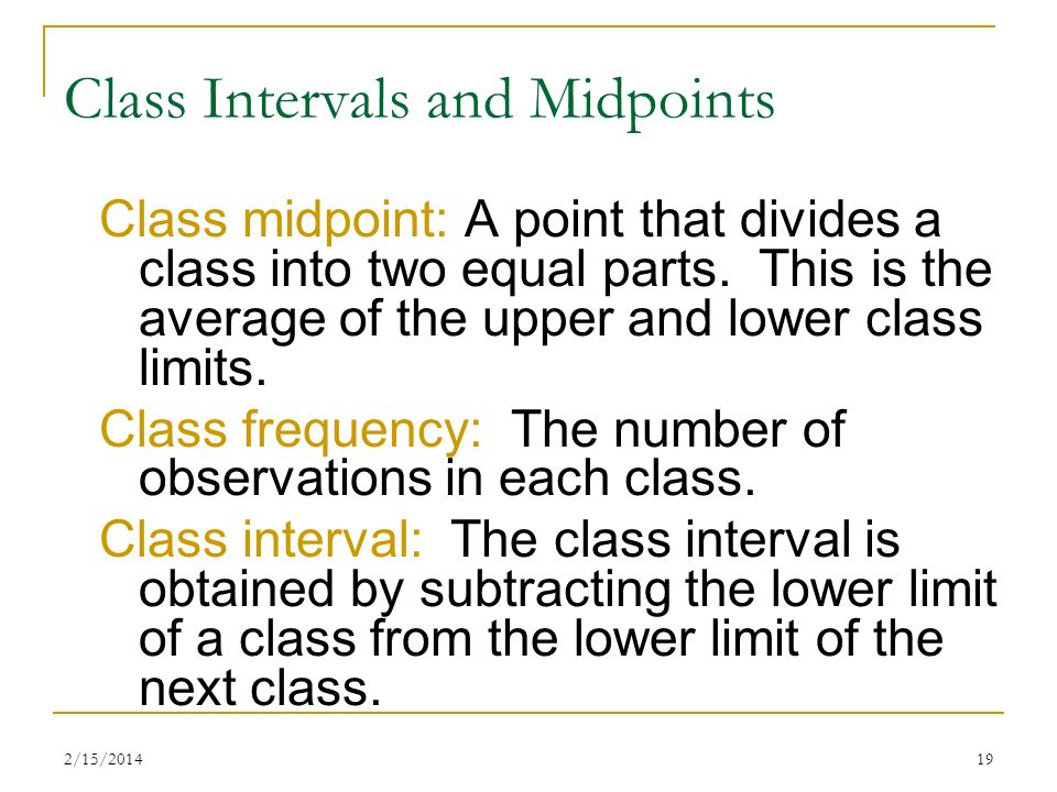 Class Intervals and Midpoints