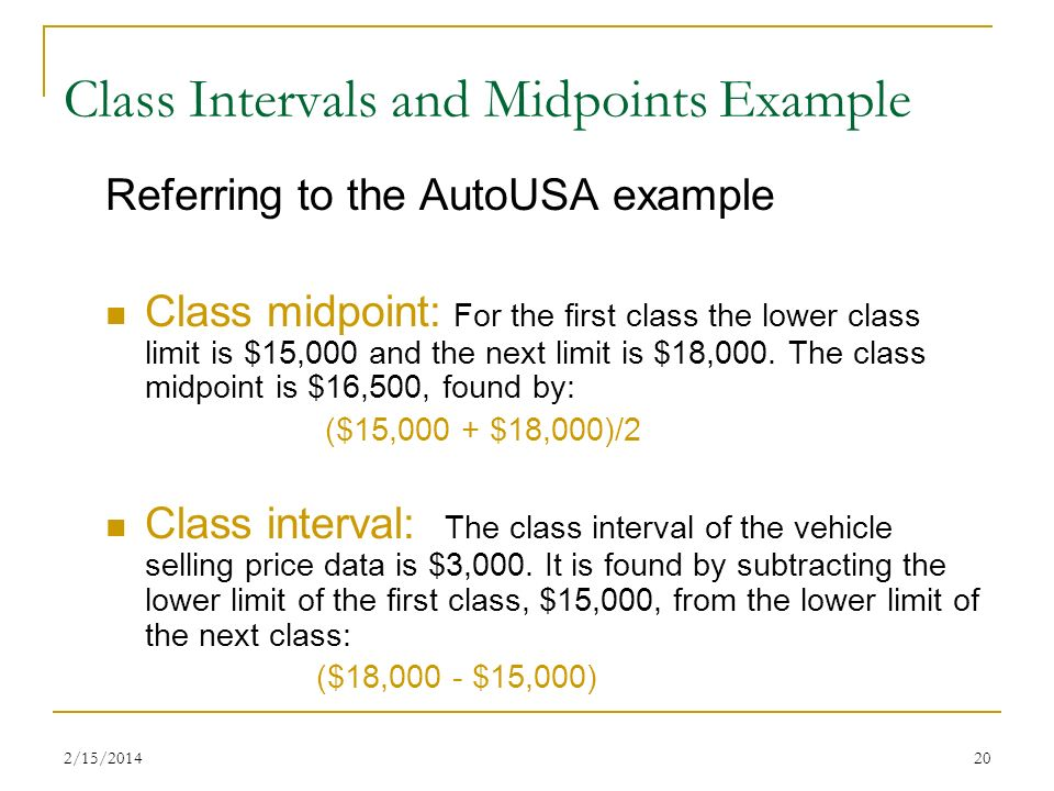 Class Intervals and Midpoints Example