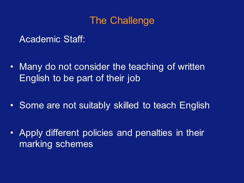 The Challenge Academic Staff: