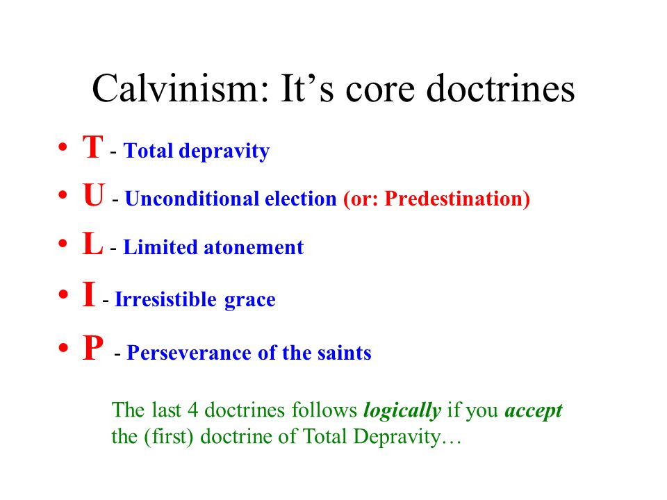 Calvinism: It's core doctrines