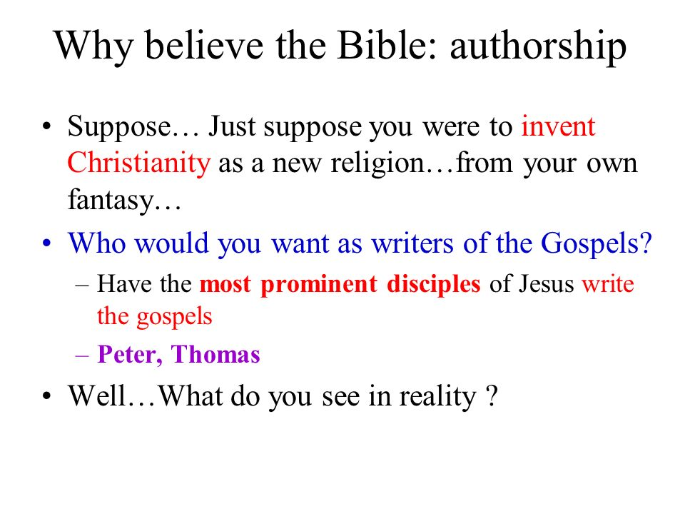 Why believe the Bible: authorship