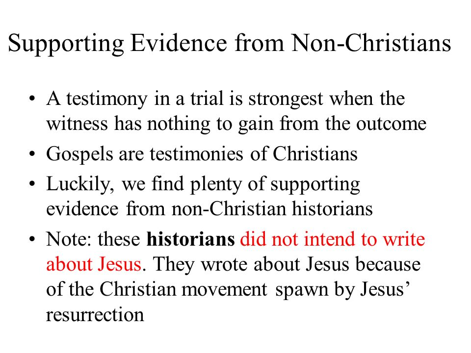 Supporting Evidence from Non-Christians