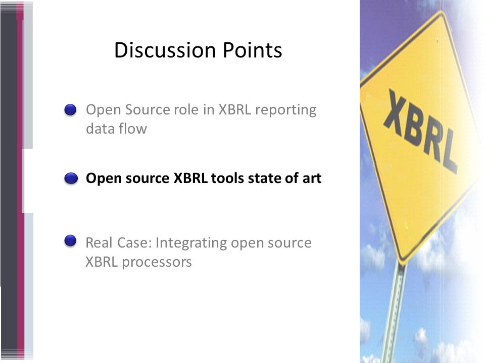 Discussion Points Open Source role in XBRL reporting data flow