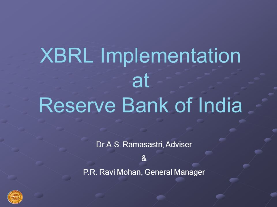 XBRL Implementation at Reserve Bank of India