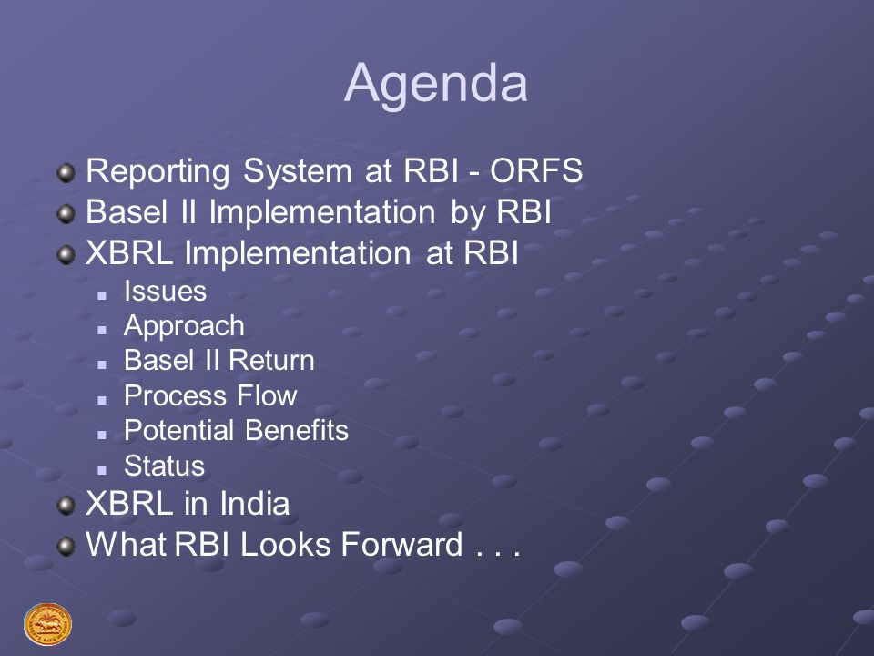 Agenda Reporting System at RBI - ORFS Basel II Implementation by RBI