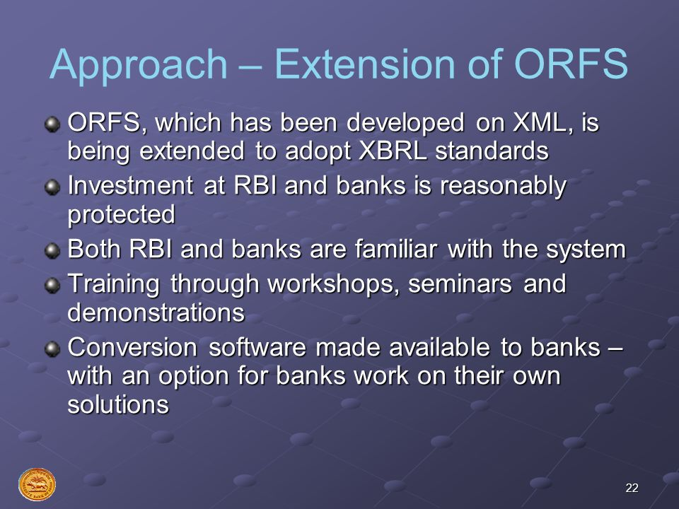 Approach – Extension of ORFS