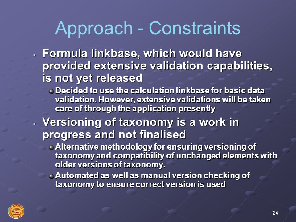 Approach - Constraints