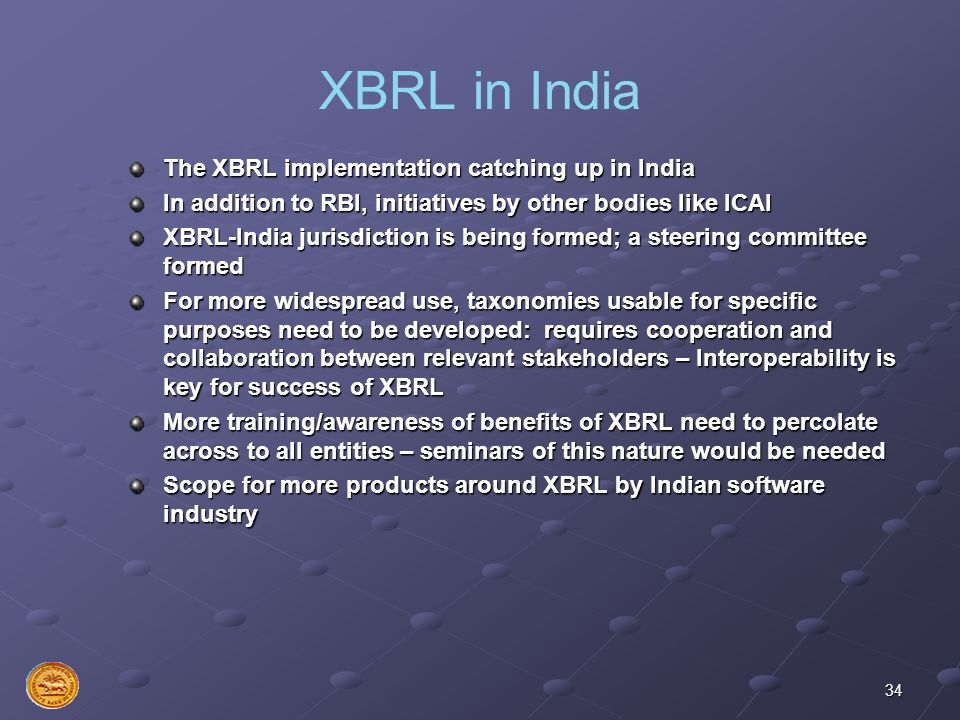 XBRL in India The XBRL implementation catching up in India
