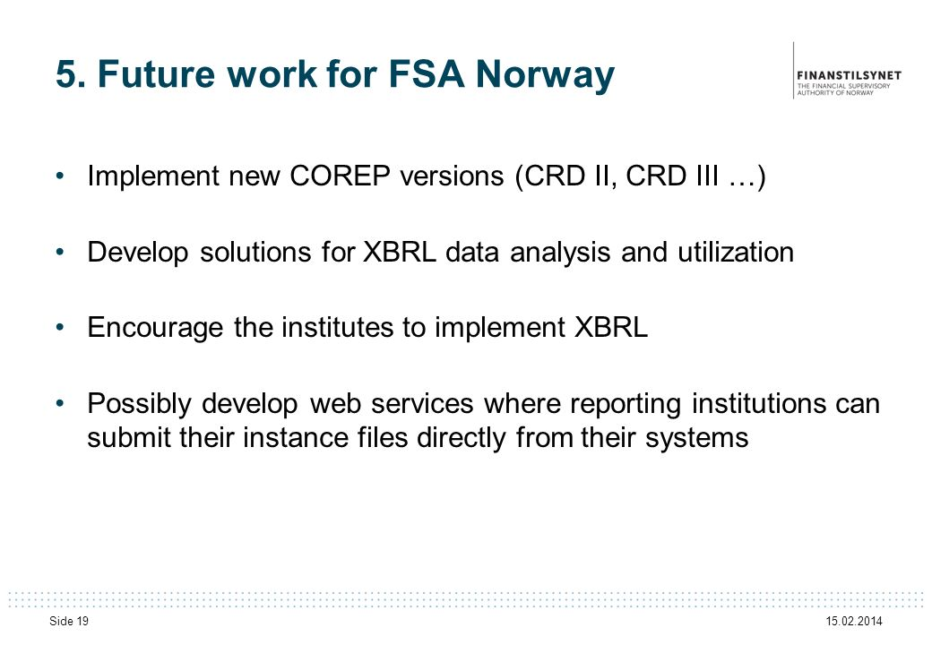 5. Future work for FSA Norway