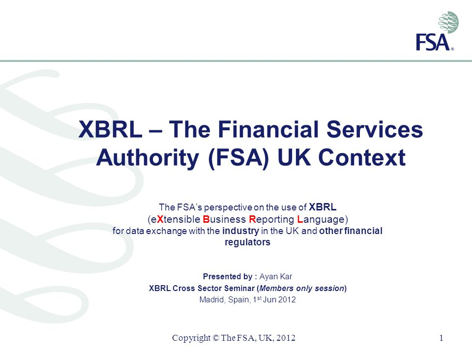 XBRL – The Financial Services Authority (FSA) UK Context