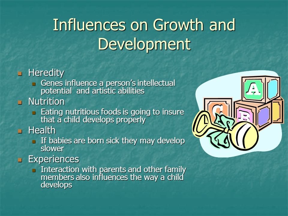 Influences on Growth and Development