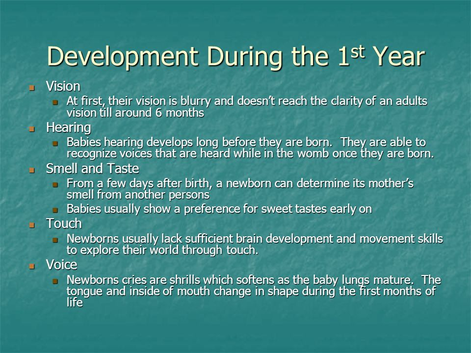 Development During the 1st Year