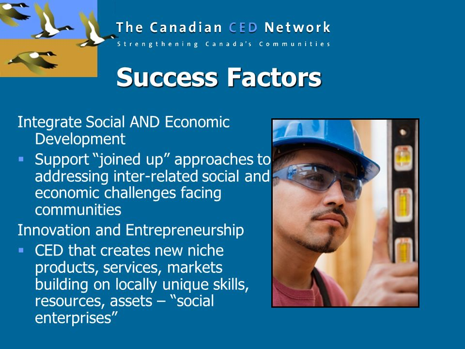Success Factors Integrate Social AND Economic Development