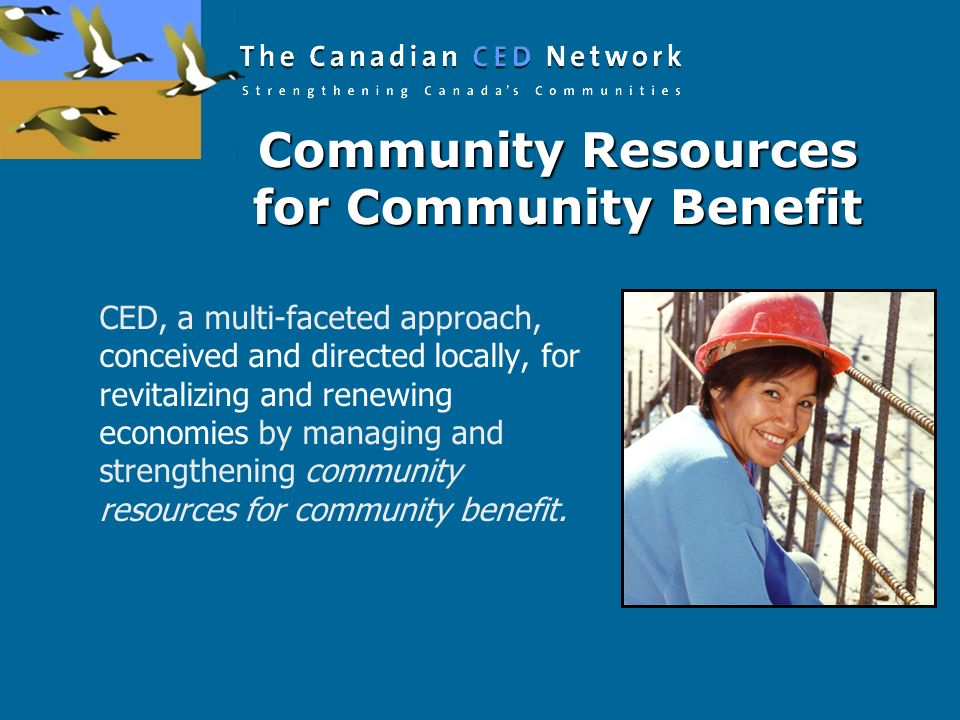 Community Resources for Community Benefit