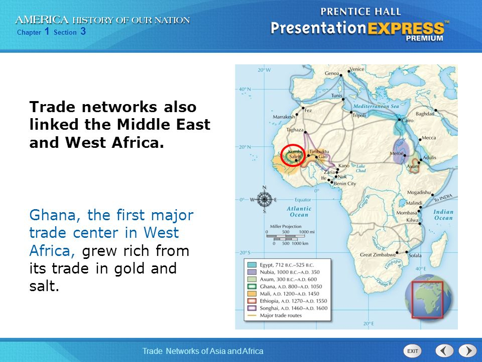 Trade networks also linked the Middle East and West Africa.