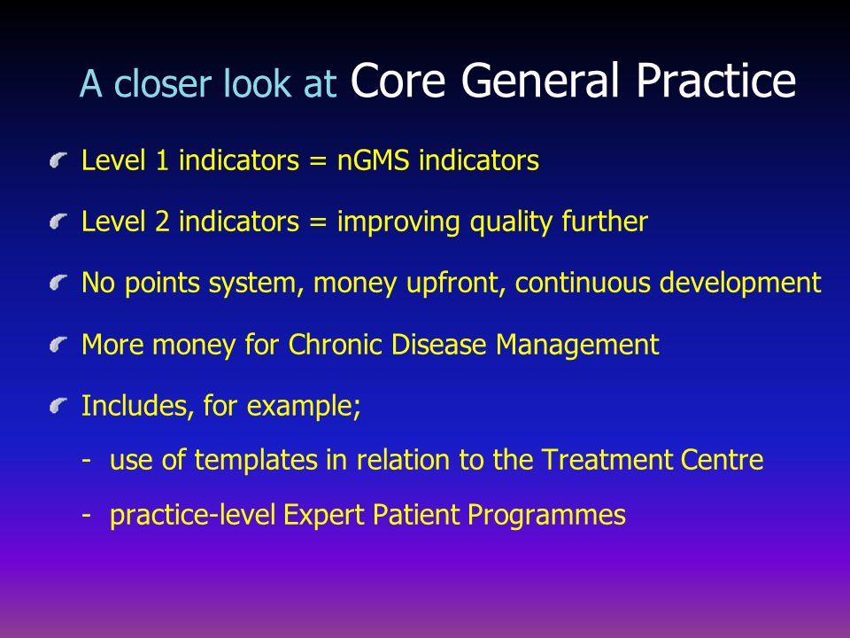A closer look at Core General Practice