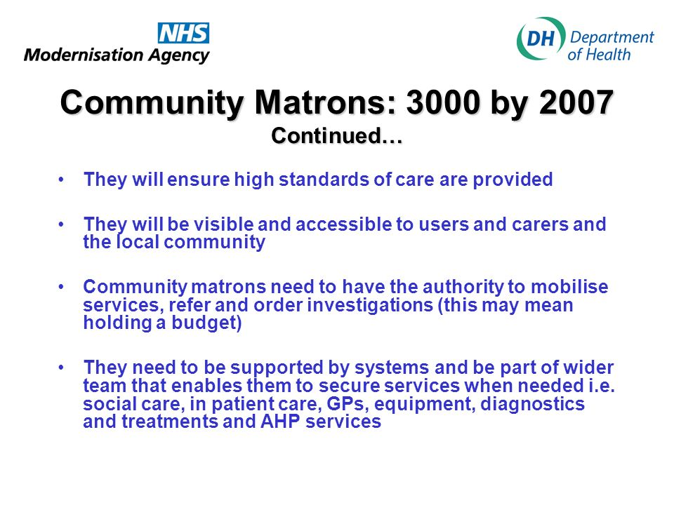 Community Matrons: 3000 by 2007 Continued…