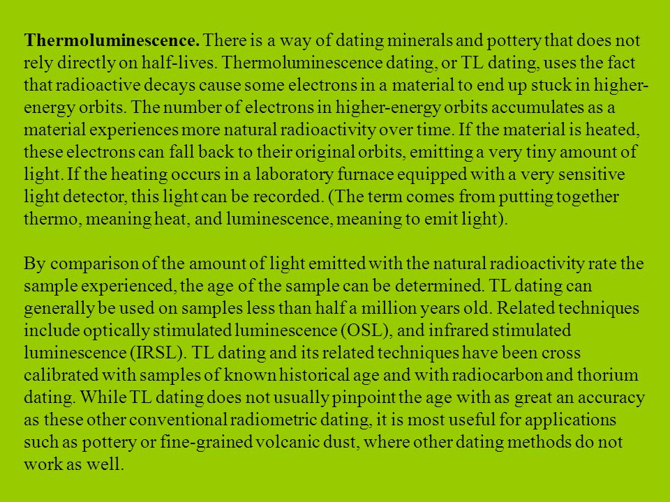 Thermoluminescence dating easy definition