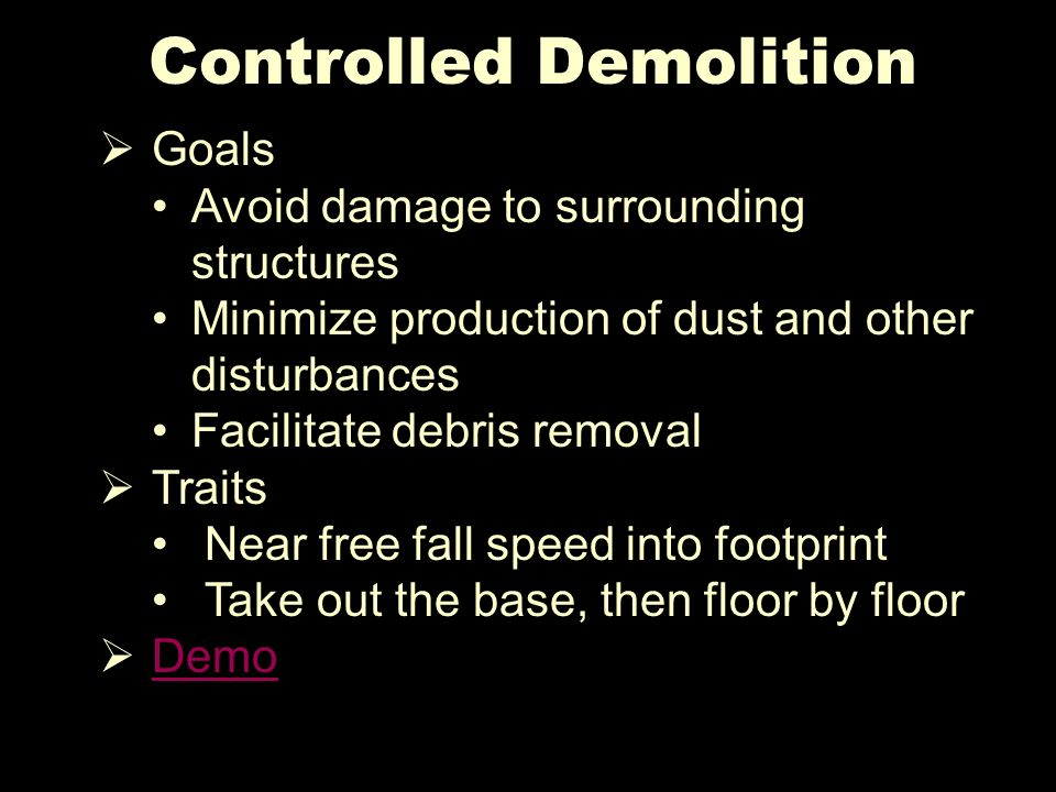Controlled Demolition