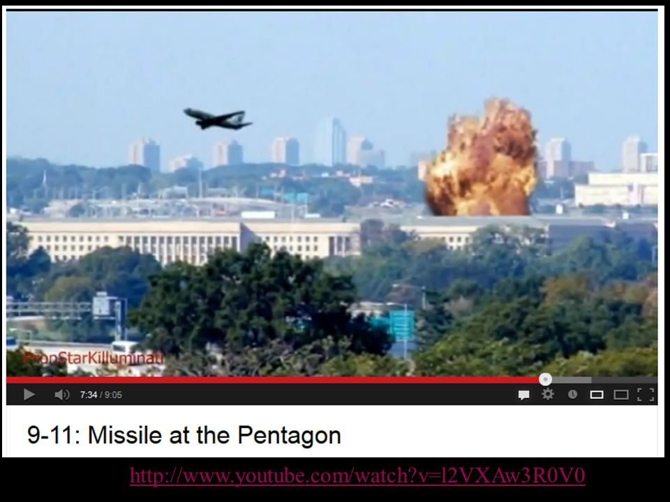 911 Missile at Pentagon http://www.youtube.com/watch v=l2VXAw3R0V0
