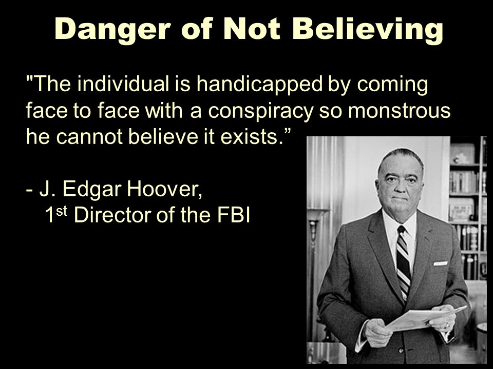 Danger of Not Believing