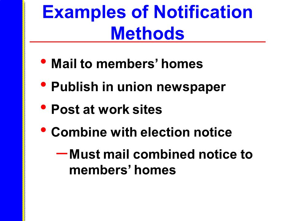 Examples of Notification Methods