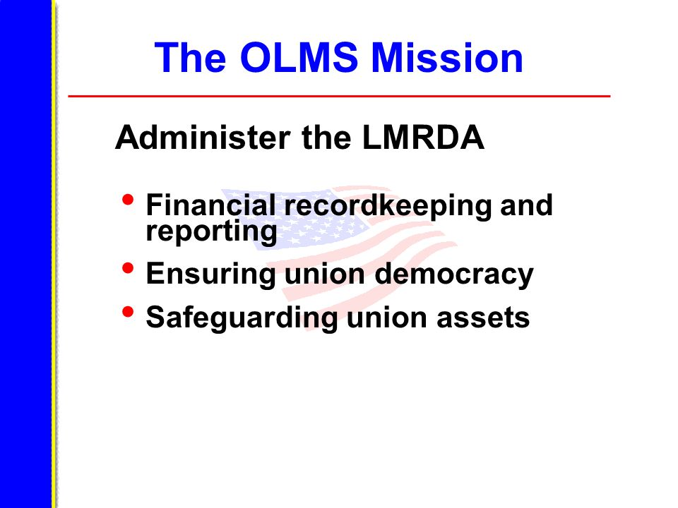 The OLMS Mission Financial recordkeeping and reporting