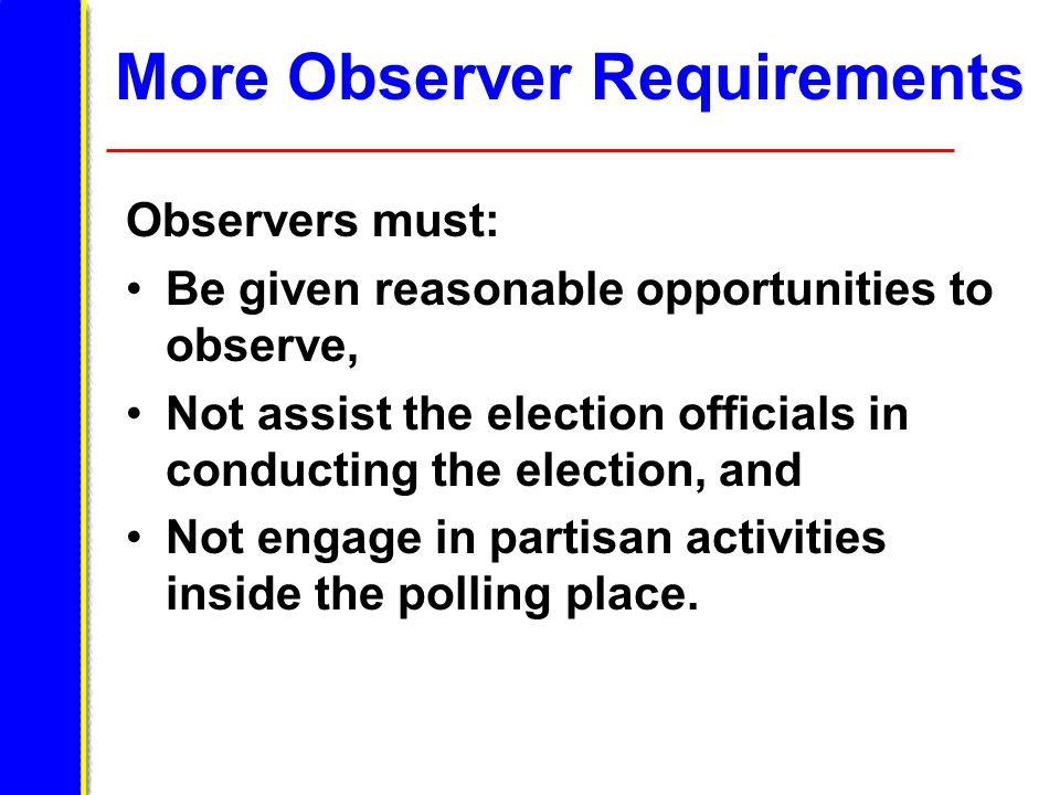 More Observer Requirements