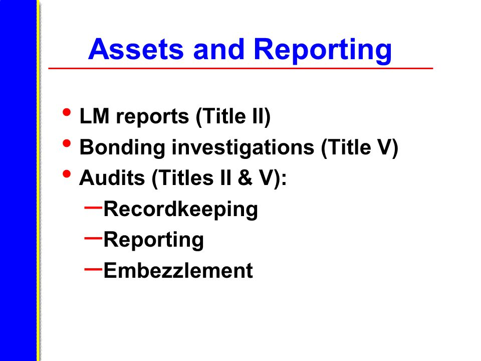 Assets and Reporting LM reports (Title II)