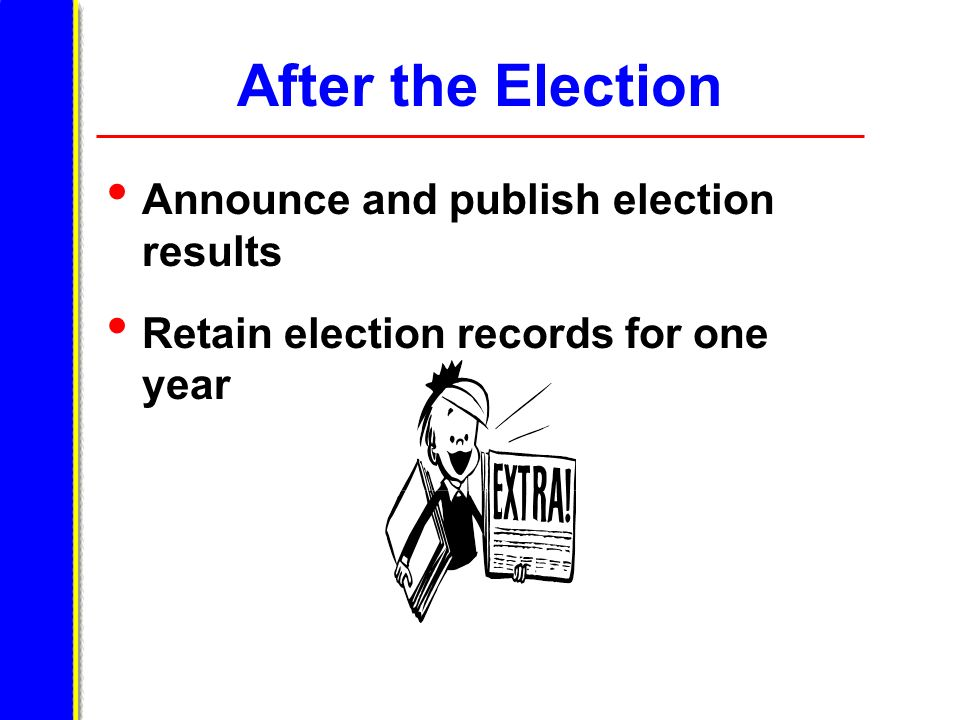 After the Election Announce and publish election results