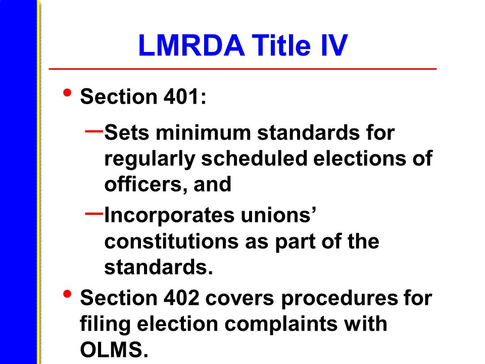 LMRDA Title IV Section 401: