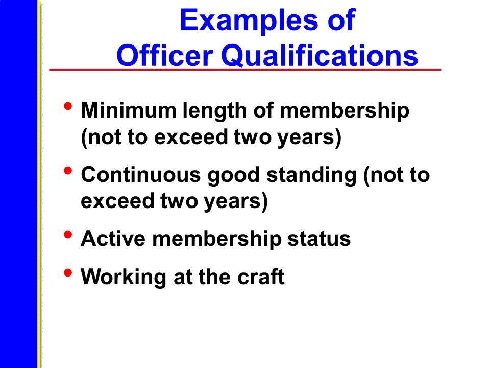 Examples of Officer Qualifications