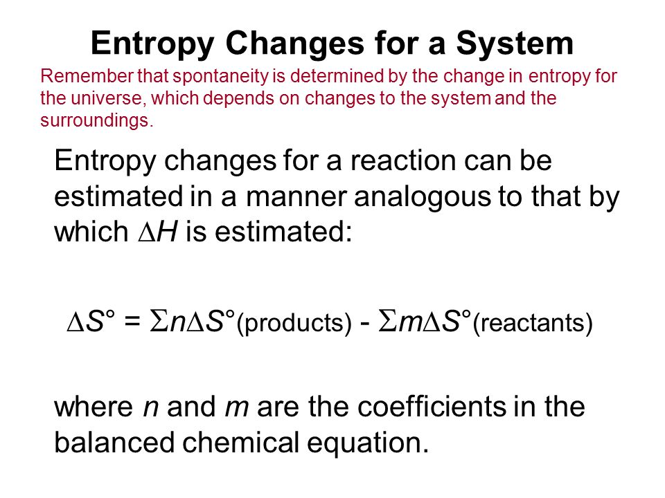 Entropy Changes for a System
