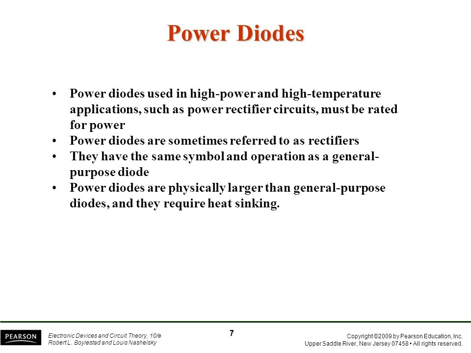 Power Diodes Power diodes used in high-power and high-temperature applications, such as power rectifier circuits, must be rated for power.