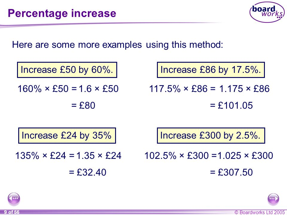 Percentage increase Here are some more examples using this method: