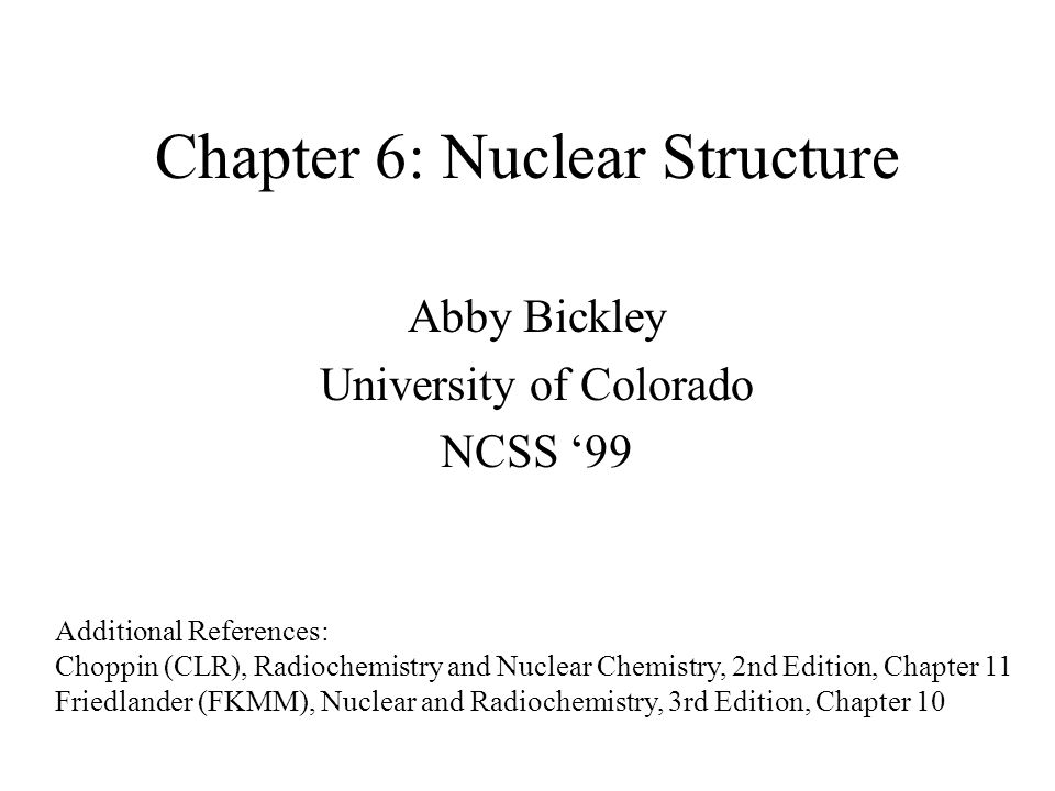 Chapter 6 Nuclear Structure Ppt Download
