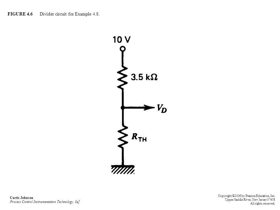 FIGURE 4.6 Divider circuit for Example 4.8.