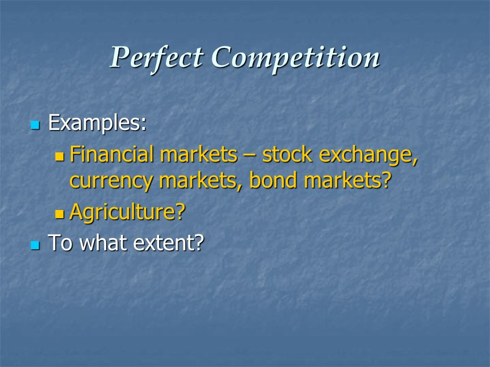 Perfect Competition Examples: