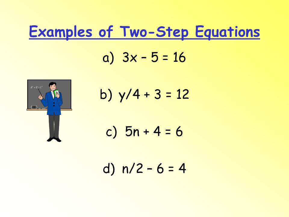 Examples of Two-Step Equations