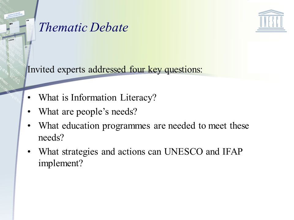 Thematic Debate Invited experts addressed four key questions: