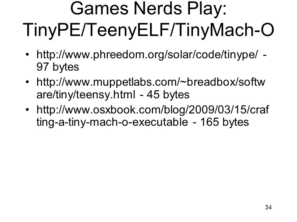 Games Nerds Play: TinyPE/TeenyELF/TinyMach-O