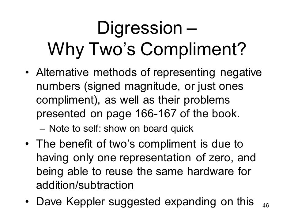 Digression – Why Two's Compliment