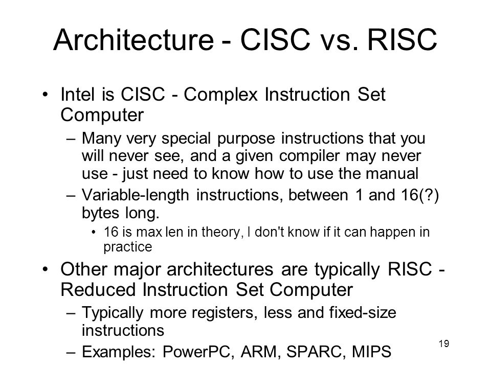 Architecture - CISC vs. RISC