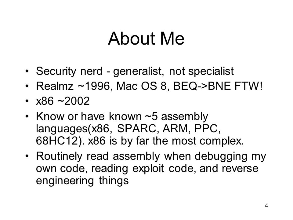 About Me Security nerd - generalist, not specialist