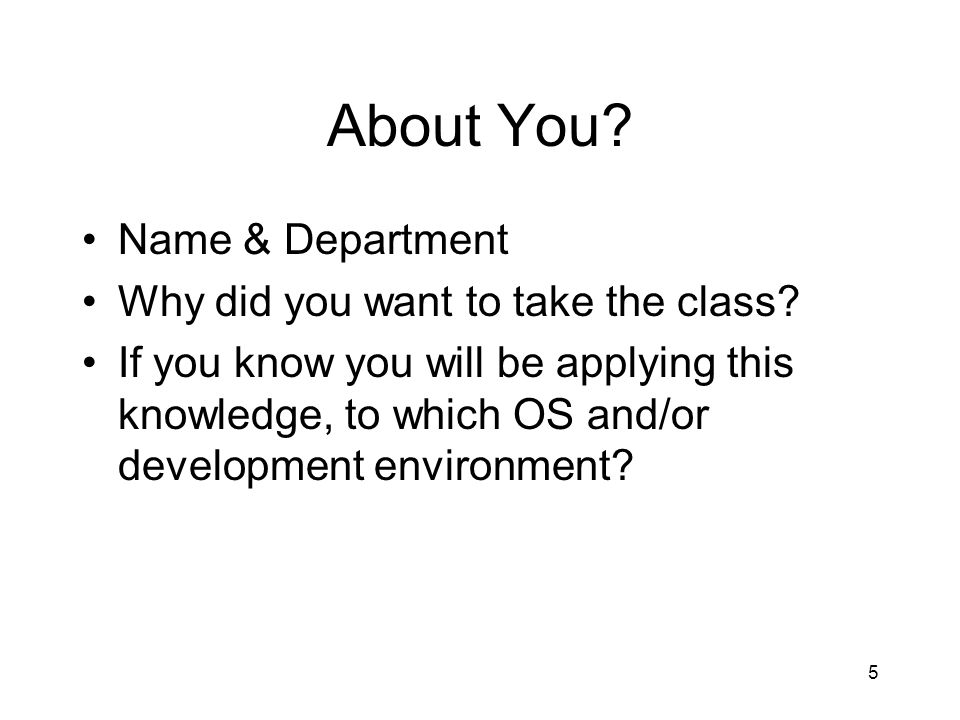 About You Name & Department Why did you want to take the class