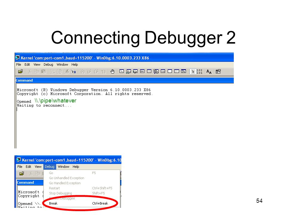 Connecting Debugger 2 \\.\pipe\whatever