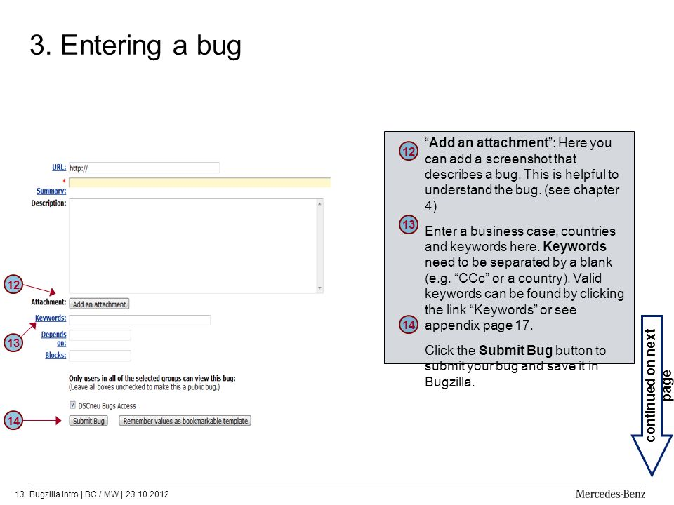 3. Entering a bug Add an attachment : Here you can add a screenshot that describes a bug. This is helpful to understand the bug. (see chapter 4)